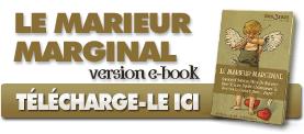 Technique de drague Le Marieur Marginal